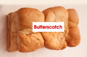 BUTTERSCOTCH BREAD